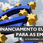 Financiamento Europeu para as Empresas